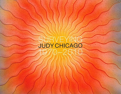 Surveying Judy Chicago: 1970 - 2010, Judy Chicago, 2010